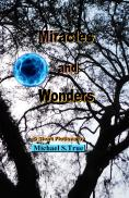 Miracles and Wonders